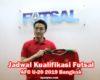 Jadwal Pertandingan Kualifikasi Futsal AFC U 20 2019