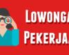 Lowongan Kerja Kabupaten Kediri Terbaru